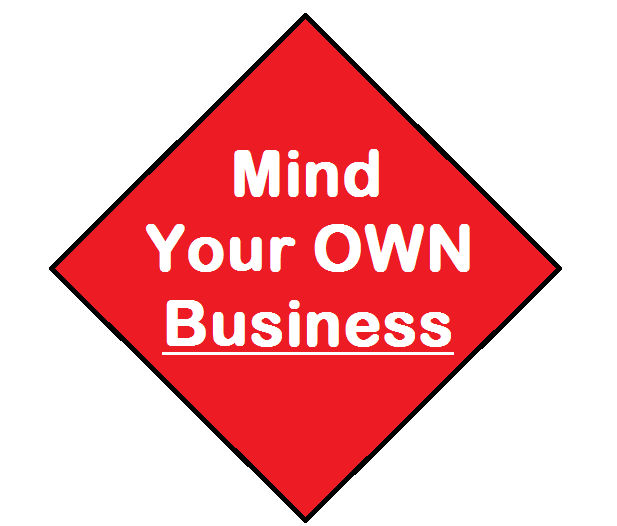 mind your own business essay How to write a hook to interest a reader – best hooks to start your essay with  a  number of important ideas you should keep in mind before you write a hook   such statistics help prospective business people to launch their own mobile.